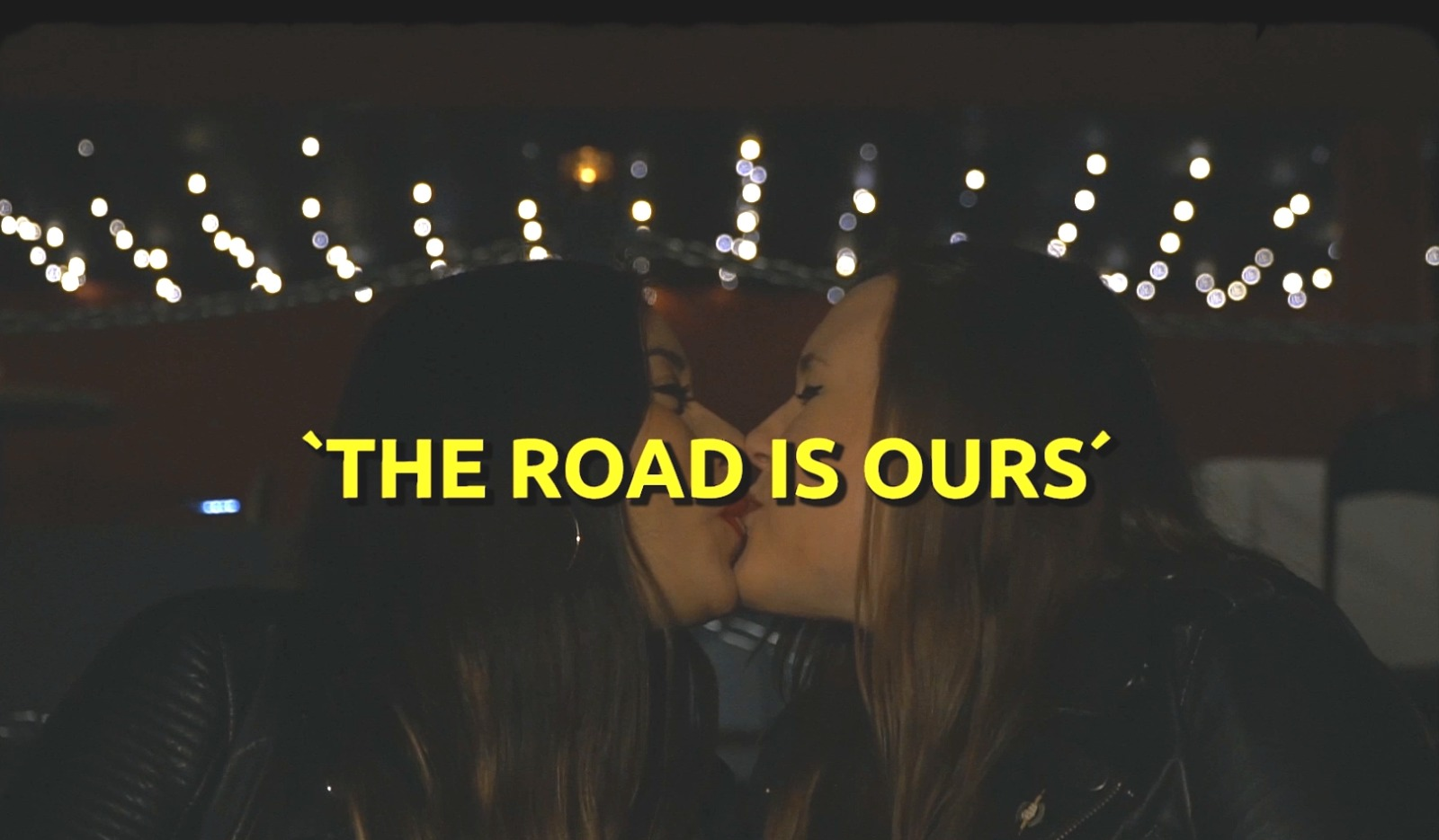 The Road Is Ours